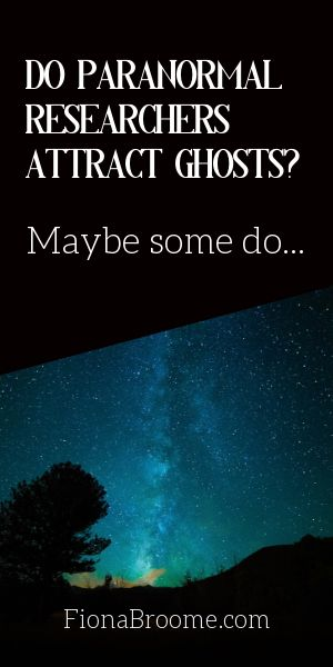 Do paranormal researchers attract ghosts? It looks that way...