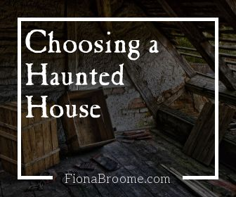 Choosing a Haunted House?