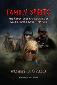 Gallo Family Spirits ghost hunting book
