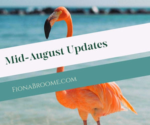 Fiona's Mid-August 2020 updates